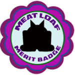 Group logo of Merit Badge: The Meatloaf